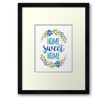 Home Sweet Home Typography Quote Framed Print