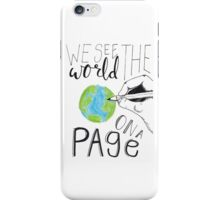 We See The World On A Page iPhone Case/Skin