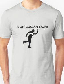 Run Logan Run! Unisex T-Shirt