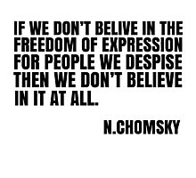 Noam Chomsky Quote Free Speech Liberty Freedom Political Photographic Print