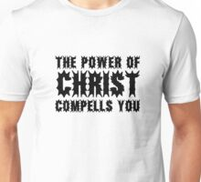 The Power Of Christ Compells You Exorcist Quote Horror Scary Unisex T-Shirt
