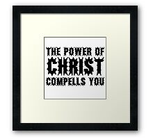 The Power Of Christ Compells You Exorcist Quote Horror Scary Framed Print