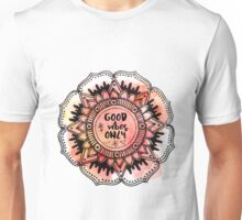 Good Vibes Only Mandala Unisex T-Shirt