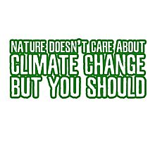 Climate Change Global Warming Nature Ecological Activism Political Photographic Print