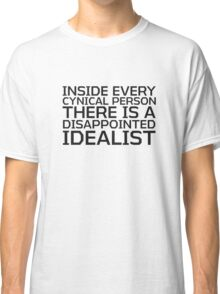 George Carlin Quote Cynical idealist Smart True Cool  Classic T-Shirt
