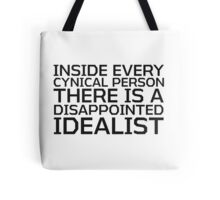 George Carlin Quote Cynical idealist Smart True Cool  Tote Bag