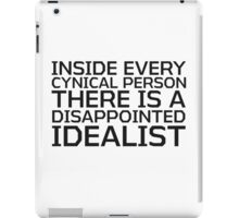 George Carlin Quote Cynical idealist Smart True Cool  iPad Case/Skin