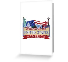 Welcome to the United States of America, US-Canada Border Road Sign, USA Greeting Card