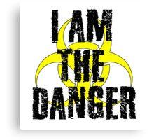 I Am The Danger Breaking Bad Quote Walter White Heisenberg Canvas Print