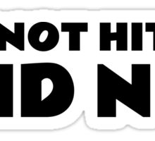 I Did Not Hit Her The Room Quote Funny Cult Movie  Sticker