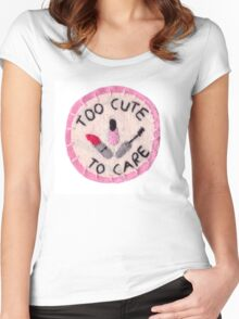 Too Cute to Care Women's Fitted Scoop T-Shirt