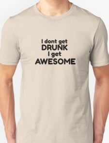 Drinking Humour Funny Party Drunk Joke Awesome Cool T-Shirt