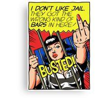 I Don't Like Jail Canvas Print