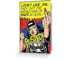 I Don't Like Jail Greeting Card