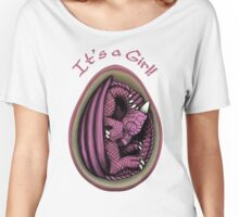 Dragon Egg - It's a Girl Gender Reveal Women's Relaxed Fit T-Shirt
