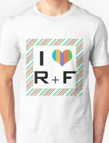 I love R + F Independent consultant  Unisex T-Shirt