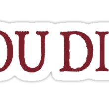You died Sticker