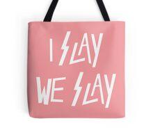 I Slay Tote Bag