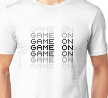 Game On Gaming Geek Video Games PC Playstatopn XBox Unisex T-Shirt