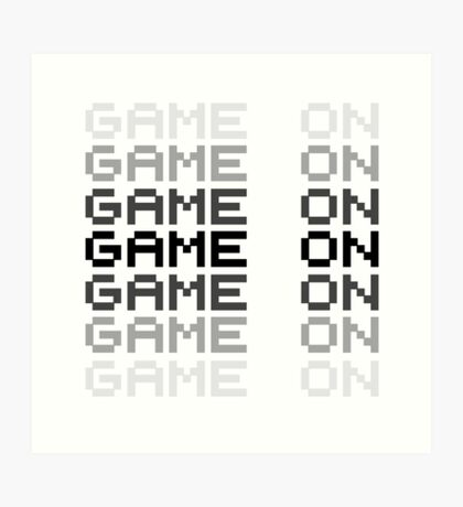 Game On Gaming Geek Video Games PC Playstatopn XBox Art Print