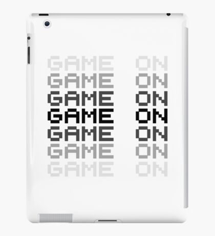 Game On Gaming Geek Video Games PC Playstatopn XBox iPad Case/Skin