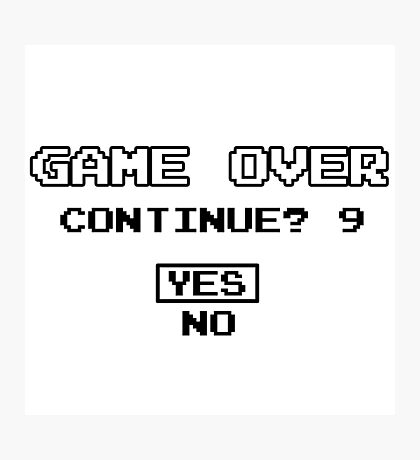 Game Over Continue Gaming Retro Old School 90s  Photographic Print
