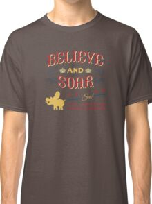 Believe and Soar! Classic T-Shirt
