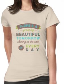Beautiful Tomorrow (For light backgrounds) Womens Fitted T-Shirt
