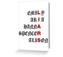Pretty Little Liars Acronym Greeting Card