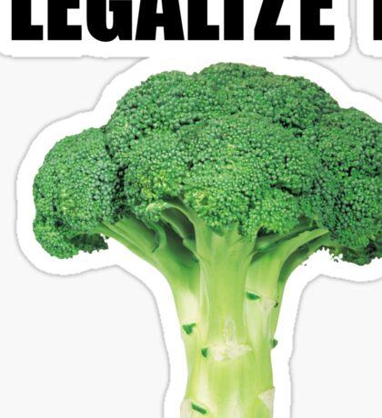 Legalize it (Legalize weed parody) Sticker