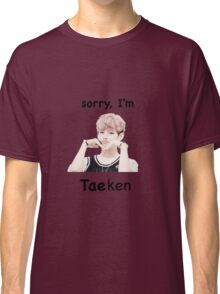 """Sorry, I'm Tae-ken"" BTS Classic T-Shirt"