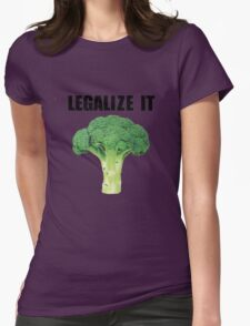 Legalize it (Legalize weed parody) Womens Fitted T-Shirt