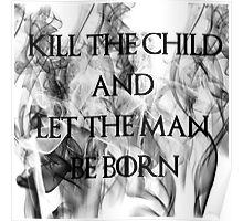Kill The Child-Smoke- GOT Poster