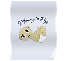 Mommy's Boy Bald and Blue Eyes Poster