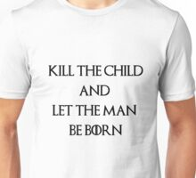 Kill The Child-black- GOT Unisex T-Shirt