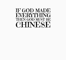 God Is Chinese Funny Religion Atheism Humour Unisex T-Shirt