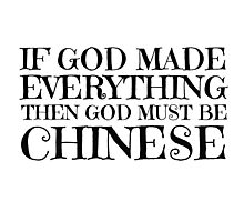 God Is Chinese Funny Religion Atheism Humour Photographic Print
