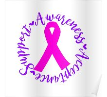 Support Awareness Acceptance - Pink Poster