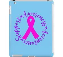 Support Awareness Acceptance - Pink iPad Case/Skin