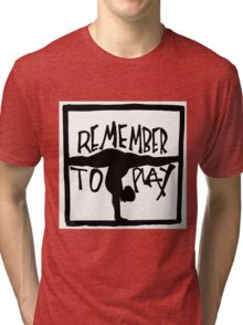 Play Tri-blend T-Shirt