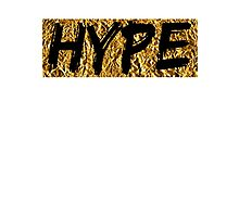 Hype (T-shirt, Phone Case & more) Photographic Print