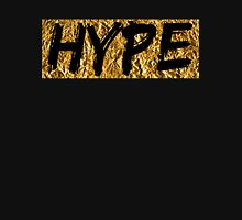 Hype (T-shirt, Phone Case & more) Unisex T-Shirt