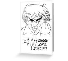 Ey,Yug Greeting Card