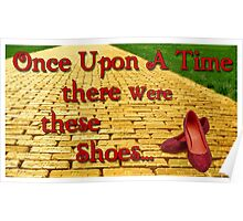 Once Upon a Time There were These shoes... Poster