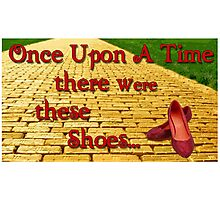 Once Upon a Time There were These shoes... Photographic Print