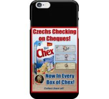 Czechs Checking on Cheques Now In Every Box of Chex! iPhone Case/Skin