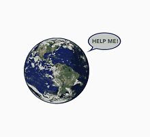 Help me! - Earth Unisex T-Shirt