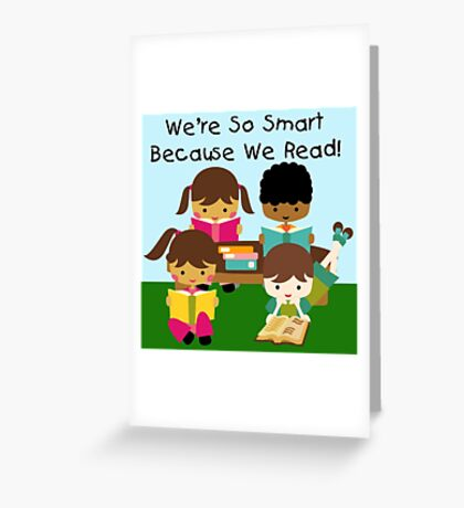 School Education Smart Because We Read Greeting Card