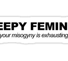 Sleepy feminist Sticker