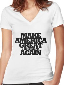 Make America Great Britain Again Women's Fitted V-Neck T-Shirt